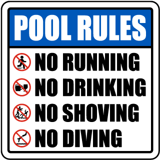 Pool Signs - Pool Rules. No running, drinking, shoving, diving - F6973