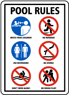 Pool Signs - POOL RULES. Watch your children, no running, use restrooms, no diving, etc. - F6975