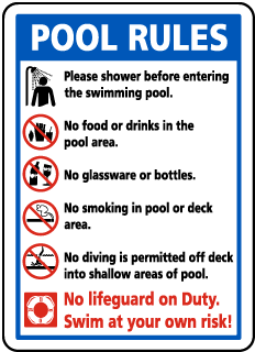 Pool Signs - POOL RULES. Shower before entering pool, no food, no drinks, no glassware, no smoking, etc. - F6976