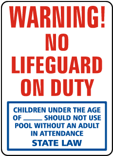 Pool Signs - Warning No Lifegurad on Duty Sign. Children Under the age of  should not use pool, etc. - F6979