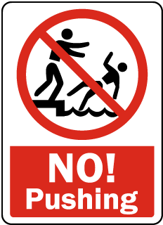 No Pushing Sign
