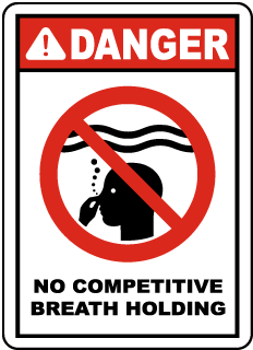 Pool Signs - Danger No competitive breath holding Sign - F6983