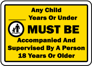 Pool Signs - Any child years or under, must be accompanied and supervised, etc. - F6985