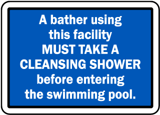 Pool Signs - A bather using this facility must take a cleansing shower before entering.  - F6992
