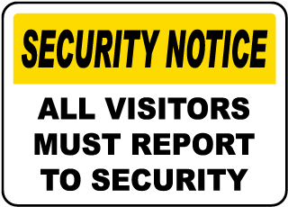 All Visitors Report To Security Sign