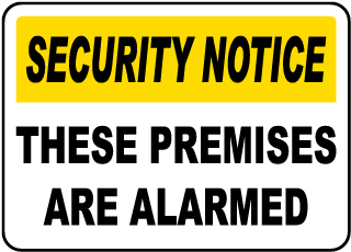 Security Notice These Premises Are Alarmed Sign