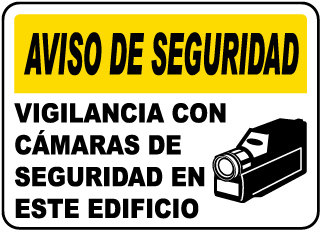 Spanish Video Surveillance In Use Sign