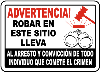Spanish Stealing Will Lead To Arrest Sign