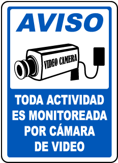 Spanish All Activities Monitored By Video Camera Sign