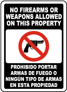 Bilingual No Firearms or Weapons Allowed on Property Sign