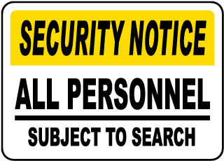 Security Notice All Personnel Subject To Search Sign