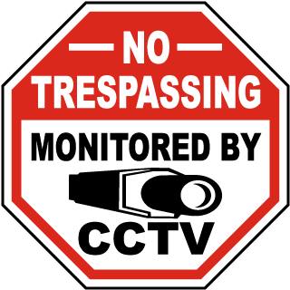 No Trespassing Monitored By CCTV Sign