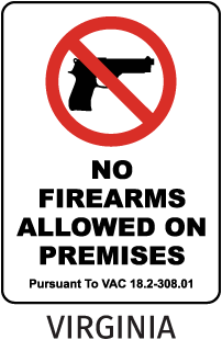 No Firearms Allowed On These Premises Pursuant To VAC 18.2-308.01 Sign