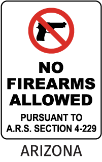 No Firearms Allowed Pursuant To A.R.S. Section 4-229 Sign