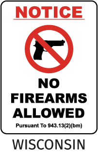 Notice No Firearms Allowed Pursuant To 943.13(2)(Bm) Sign
