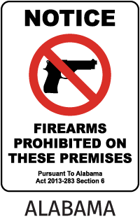 Notice Firearms Prohibited On These Premises Pursuant To Alabama Act 2013-283 Section 6 Sign