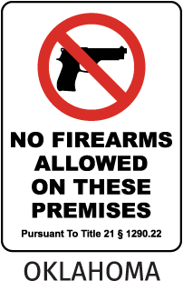 No Firearms Allowed On These Premises Pursuant To Title 21 1290.22 Sign