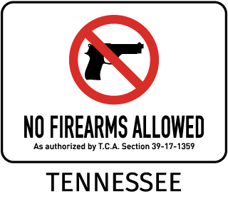 No Firearms Allowed As Authorized By T.C.A. Section 39-17-1359