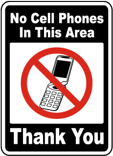 No Cell Phones In This Area Thank You Sign