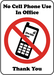 No Cell Phone Use In Office Thank You Sign