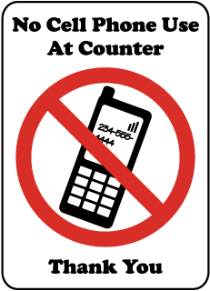 No Cell Phone Use At Counter Thank You Sign