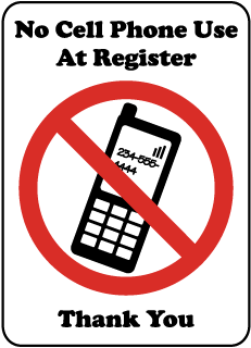 No Cell Phone Use At Register Thank You Sign