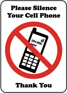 Please Silence Your Cell Phone Thank You Sign