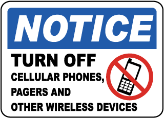 Notice Turn Off Cellular Phones, Pagers And Other Wireless Devices Sign