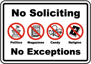 No Soliciting Politics Magazines Candy Religion No Exceptions Sign