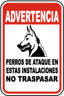 Spanish Attack Dogs On Premises No Trespassing Sign