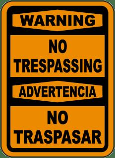 Bilingual Warning No Trespassing Sign