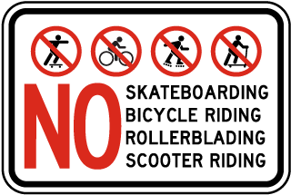 No Skateboarding Rollerblading Sign