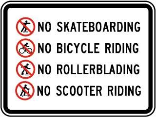No Skateboarding No Bicycle Riding No Rollerblading No Scooter Riding Sign