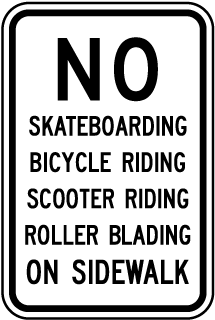 No Skateboarding, Bicycle Riding, Scooter Riding, Roller Blading On Sidewalk Sign
