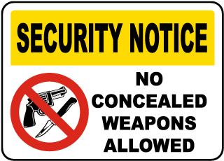 Security Notice No Concealed Weapons Allowed Sign