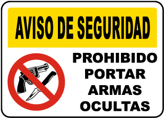 Spanish No Concealed Weapons Allowed Sign