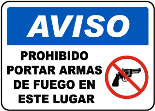 Spanish No Firearms Allowed on Premises Sign