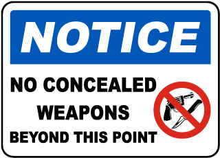 Notice No Concealed Weapons Beyond This Point Sign