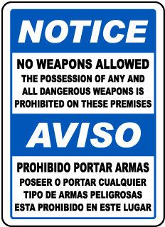Bilingual No Weapons Allowed on Premises Sign