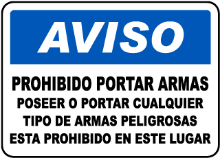 Spanish No Weapons Allowed on Premises Sign