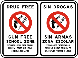 Drug Free Gun Free School Zone Violators Will Face Severe Federal State And Local Criminal Penalties Sin Drogas Sin Armas.. Sign