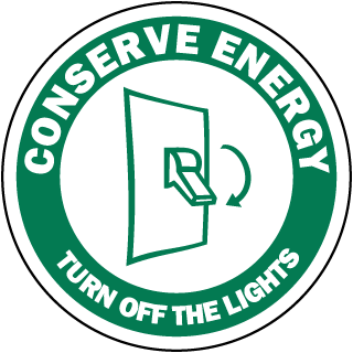 Conserve Energy Turn Off The Lights Label