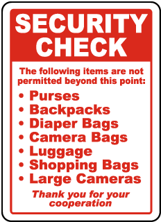 Security Check The following items are not permitted beyond this point sign