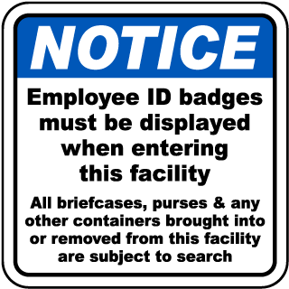 Notice Employee ID badges must be displayed when entering this facility sign