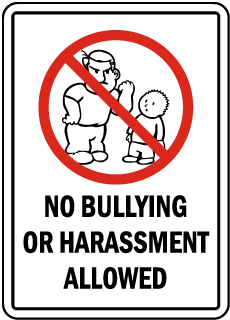 No Bullying Or Harassment Allowed Sign