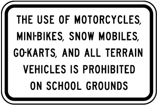 The Use Of Motorcycles, Mini-Bikes, Snow Mobiles, Go-Karts And All Terrain Vehicles.. Sign