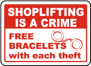 Shoplifting Is A Crime Free Bracelets With Each Theft