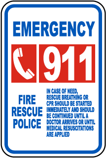 Emergency 911 Fire Rescue Police In Case Of Need Sign