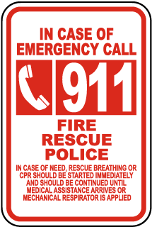 In Case Of Emergency Call 911 Fire Rescue Police Sign