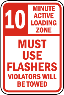 10 Minute Active Loading Zone Must Use Flashers sign